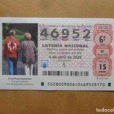 Lotería Nacional: DECIMO - Nº 46952 - 4 ABRIL 2020 - 28/20 - CRUZ ROJA ESPAÑOLA. Lote 221967770