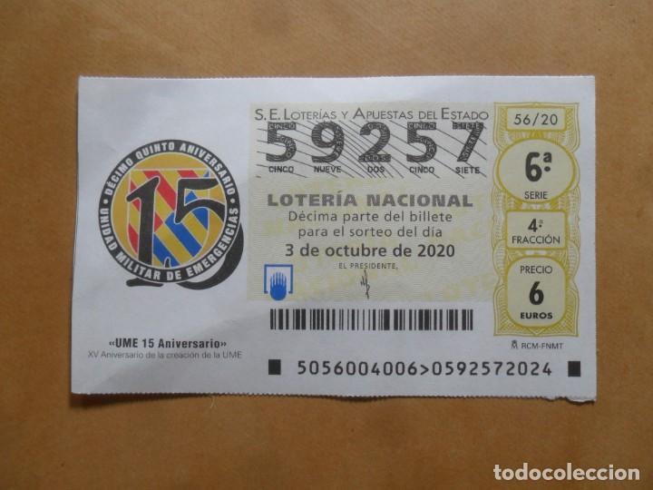 DECIMO - Nº 59257 - 3 OCTUBRE 2020 - 56/20 - UME - UNIDAD MILITAR DE EMERGENCAS (Coleccionismo - Lotería Nacional)