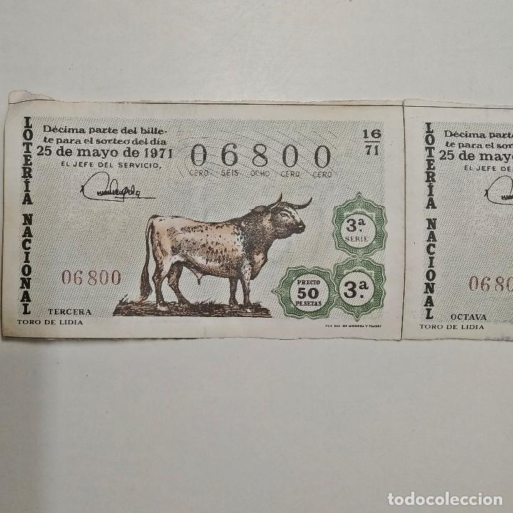Lotería Nacional: Lotería Nacional. 1971 / 16. Dos décimos juntos de la serie 3ª del 06800. - Foto 2 - 222156476