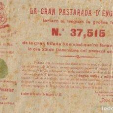 Lotería Nacional: 1903 ATÍPICA Y RARA PARTICIPACIÓN LOTERÍA DE NAVIDAD Nº 37515 DÍA 23-12 LA GRAN PASTARADA D´ENGUANY. Lote 222419452