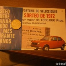 Lotería Nacional: SORTEO ANTIGUO, RUEDA DE LA FORTUNA DE SELECCIONES. 3 ER GRAN SORTEO DE 1972. Lote 222424410