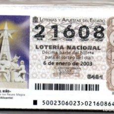 Lotería Nacional: LOTERÍA NACIONAL DEL AÑO 2003 - AÑO COMPLETO -. Lote 223372246