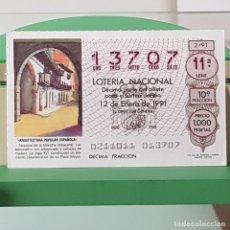 Loterie Nationale: LOTERÍA NACIONAL, SORTEO 2/91, 12 ENERO 1991, TARAZONA DE LA MANCHA, ALBACETE, Nº 13707. Lote 225158015
