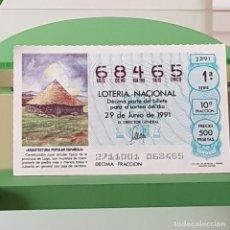 Lotteria Nationale Spagnola: LOTERÍA NACIONAL, SORTEO 27/91, 29 JUNIO 1991, CONSTRUCCIÓN CIRCULAR TÍPICA LUGO, Nº 68465. Lote 225775185