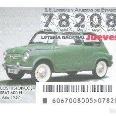 Lotería Nacional: 1 DECIMO LOTERIA JUEVES 12 NOVIEMBRE 2020 67/20 COCHES VEHICULOS CLASICOS HISTORICOS - SEAT 600 1957. Lote 226391005