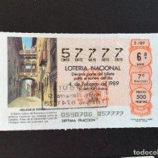 Lotería Nacional: DECIMO LOTERIA 57777 SORTEO 5-1989. Lote 227101730