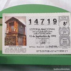 Lotteria Nationale Spagnola: LOTERÍA NACIONAL, SORTEO 63/92, 12 SEPTIEMBRE 1992, MUIÑA, LUGO, Nº 14719. Lote 227204825