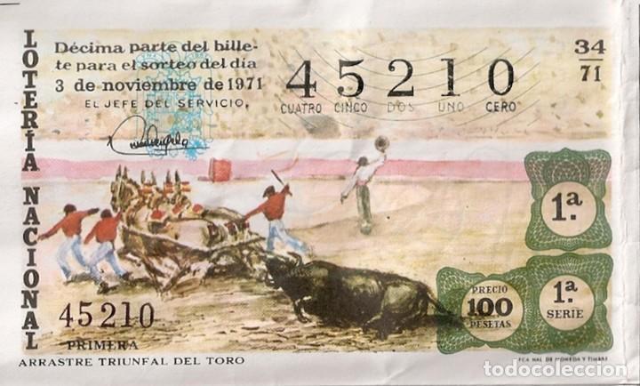 LOTERÍA NACIONAL 45210 3 NOVIEMBRE 1971 SORTEO 34/71 (Coleccionismo - Lotería Nacional)