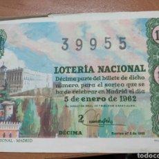 Lotería Nacional: DECIMO LOTERIA NACIONAL Nº 39955 - SORTEO 5 DE ENERO 1962 - PALACIO NACIONAL - MADRID. Lote 228423515