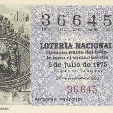 Lotería Nacional: SORTEO Nª 26 1975 AÑO DEL SELLO Y LA LOTERIA 1 DECIMO SABADO 5 DE JULIO.NUMERO 36645 100 PESETAS. Lote 229053725