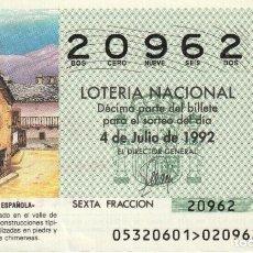 Lotería Nacional: SORTEO Nª 53 1992 SABAD0 4 DE JULIO Nº 20962 500 PESETAS BROTO (HUESCA). Lote 229218585