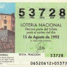 Lotería Nacional: SORTEO Nª 65 1992 SABAD0 15 DE AGOSTO Nº 53728 500 PESETAS. RIPOLL (GERONA). Lote 229223655