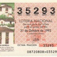 Lotería Nacional: SORTEO Nª 87 1992 SABAD0 31 DE OCTUBRE Nº 35293 500 PESETAS PUNTALLANA (LA PALMA). Lote 229228800