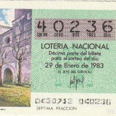 Lotería Nacional: SORTEO Nª 4 1983 29 DE ENERO Nº 40236. 250 PESETAS.MADRIGAL DE LAS ALTAS TORRES. Lote 229410550