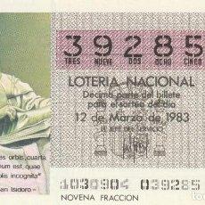 Lotería Nacional: SORTEO Nª 10 1983 12 DE MARZO Nº 39285. 250 PESETAS.. SAN ISIDORO.. Lote 229412570
