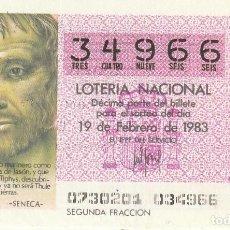 Lotería Nacional: SORTEO Nª 7 1983 19 DE FEBRERO Nº 34966. 500 PESETAS.. SENECA. Lote 229414265
