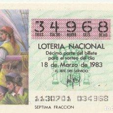 Lotería Nacional: SORTEO Nª 11 1983 18 DE MARZO Nº 34968. 500 PESETAS.. AGUJA NAUTICA.. Lote 229415225
