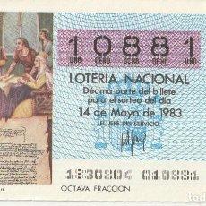 Lotería Nacional: SORTEO Nª 18 1983 14 DE MAYO Nº 10861. 250 PESETAS.CAPITULACIONES DE SANTA FE.. Lote 229422485