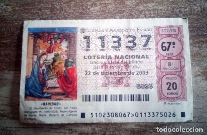 DECIMO DEL SORTEO EXTRAORDINARIO DE NAVIDAD 22 DICIEMBRE 2003,Nº 11337 - 67ªSERIE (Coleccionismo - Lotería Nacional)