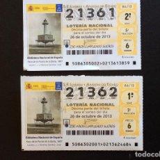 Lotería Nacional: DECIMOS LOTERIA CORRELATIVOS 21361-21362 SORTEO 86-2013. Lote 230933670
