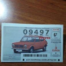 Lotería Nacional: 1 DECIMO LOTERIA JUEVES 24 SEPTIEMBRE 2020 53/20 COCHES CLASICOS VEHICULOS HISTORICOS SEAT 127 1972. Lote 289864833