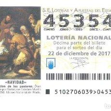Loterie Nationale: 1 DECIMO LOTERIA SABADO - 22 DICIEMBRE 2017 102/17 NAVIDAD - CAPICUA ADORACION PASTORES MUSEO PRADO. Lote 231774585