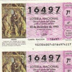 Lotería Nacional: PAREJA DECIMOS SORTEO TRADIONAL DE NAVIDAD 1993 SORTEO 102/93 3000 PTAS. Lote 231983480