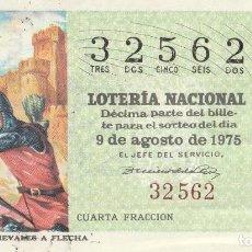 Lotería Nacional: DECIMO SORTEO Nº 31 1975 MENSAJEROS MEDIEVALES A FLECHA. Lote 232185185