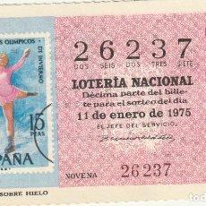 Lotería Nacional: DECIMO SORTEO Nº 2 DE 1975 PATINADORA SOBRE HIELO. Lote 219831423