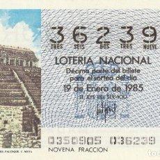 Lotería Nacional: DECIMO SORTEO Nº 3 DE 1985 TEMPLO DE LAS INSCRIPCIONES.PALENQUE.CULTURA MAYA. Lote 234032595