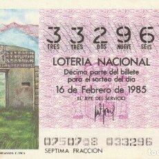 Lotería Nacional: DECIMO SORTEO Nº 7 DE 1985 PUERTA DEL SOL O ANDINA.TIAHUANACO. CULTURA INCA. Lote 234035910