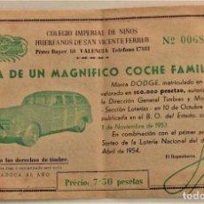 Lotería Nacional: RIFA COLEGIO IMPERIAL DE NIÑOS HUÉRFANOS SAN VICENTE FERRER AÑO 1954 - COCHE FAMILIAR DODGE. Lote 234113970