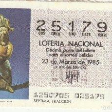 Lotería Nacional: DECIMO SORTEO 12 DE 1985 FIGURILLA DEL S.E. DE MEXICO, CULTURA MAYA. Lote 234121105