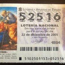 Lotería Nacional: LOTERÍA NACIONAL.22 DE DICIEMBRE DE 2005. ADMINISTRACIÓN Nº 1 DE BENAVENTE, ZAMORA.. Lote 31242196