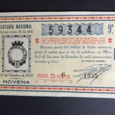 Lotaria Nacional: LOTERIA AÑO 1933 SORTEO 29 CRUZ ROJA. Lote 234856585