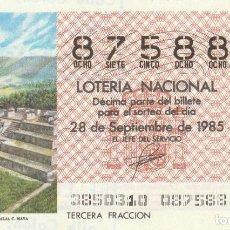 Lotería Nacional: DECIMO SORTEO Nº 38 DE 1985. TEMPLO DE ZACULEU (GUATEMALA). CULTURA MAYA. Lote 234869785