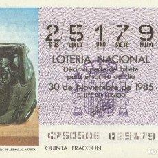 Lotería Nacional: DECIMO SORTEO Nº 47 DE 1985. VASIJA OBSIDIANA CON FIGURA DE ANIMAL. CULTURA AZTECA. Lote 234870495