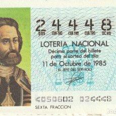 Lotería Nacional: DECIMO SORTEO Nº 40 DE 1985. HERNAN CORTES. Lote 234873615