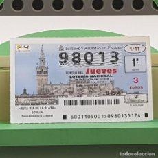 Lotería Nacional: LOTERÍA NACIONAL, SORTEO 1/11, 6 ENERO 2011, RUTA VÍA DE LA PLATA, CATEDRAL SEVILLA, Nº 98013. Lote 235503170