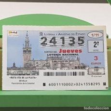 Lotería Nacional: LOTERÍA NACIONAL, SORTEO 1/11, 6 ENERO 2011, RUTA VÍA DE LA PLATA, CATEDRAL SEVILLA, Nº 24135. Lote 235503375
