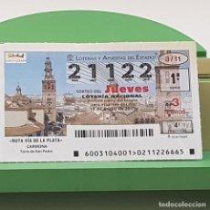 Lotería Nacional: LOTERÍA NACIONAL, SORTEO 3/11, 13 ENERO 2011, RUTA VÍA DE LA PLATA, CARMONA, Nº 21122. Lote 235504240