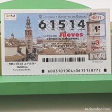 Lotería Nacional: LOTERÍA NACIONAL, SORTEO 3/11, 13 ENERO 2011, RUTA VÍA DE LA PLATA, CARMONA, Nº 61514. Lote 235504805