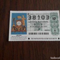 Lotería Nacional: DÉCIMO LOTERÍA NACIONAL DE DIA 26-02-05 RELOJ DE SOBREMESA. 16/05. Lote 235587760