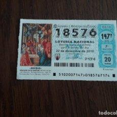 Lotería Nacional: DÉCIMO LOTERÍA NACIONAL DE DIA 22-12-10 SORTEO DE NAVIDAD. 102/10. Lote 235587900