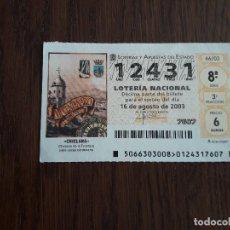 Lotería Nacional: DÉCIMO LOTERÍA NACIONAL DE DIA 16-08-03, CHICLANA. 66/03. Lote 235587965