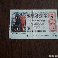 Lotería Nacional: DÉCIMO LOTERÍA NACIONAL DE DIA 07-05-16 CRUZ ROJA ESPAÑOLA, 36/16. Lote 235588110