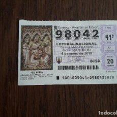 Lotería Nacional: DÉCIMO LOTERÍA NACIONAL DE DIA 06-01-10 SORTEO EXTRAORDINARIO DEL NIÑO, 01/10. Lote 235588385