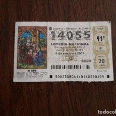 Lotería Nacional: DÉCIMO LOTERÍA NACIONAL DE DIA 06-01-07 EL NIÑO. SORTEO 2/07. Lote 235588480