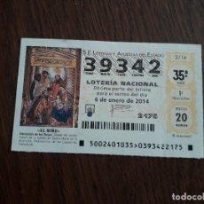 Lotería Nacional: DÉCIMO LOTERÍA NACIONAL DE DIA 06-01-14 EL NIÑO SORTEO EXTRAORDINARIO. 2/14. Lote 235588905