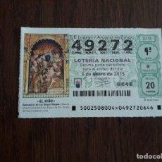 Lotería Nacional: DÉCIMO LOTERÍA NACIONAL DE DIA 06-01-15 DEL NIÑO SORTEO EXTRAORDINARIO, 2/15. Lote 235589310